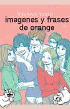 imágenes  Y frases de orange by Azuka_san