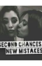 Second Chances, New Mistakes by valeriahPA