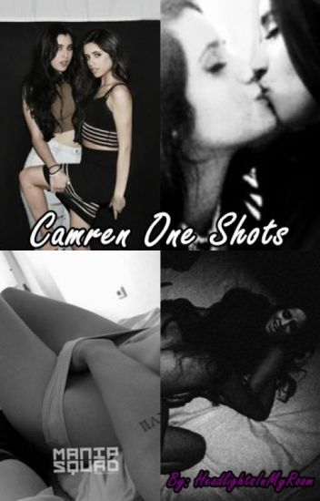 Camren One Shots (Hot)