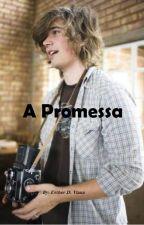 A Promessa by EstherDViana