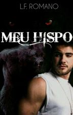 Meu Hispo (Livro 2) by Para-o-Arcanjo