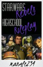 Star Wars Rebels High School Role-play by mangle234