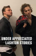 Under Appreciated Lashton Stories by mistletoelashton