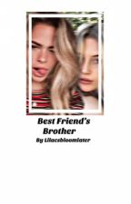 Best friends brother:Lucky Blue smith by Maximoff_Lightwood