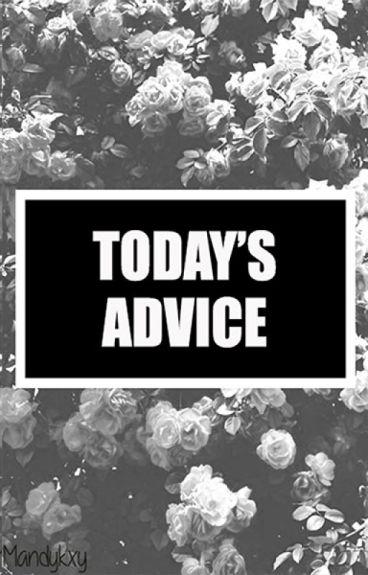 Today's Advice.