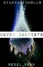 Weekly Cover Contests by Rebel_Born