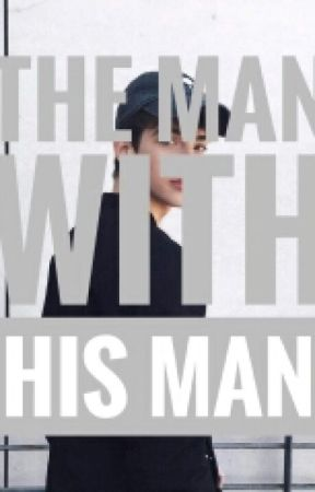 The Man With His Man (M2M, BXB) by PurpleVodkaKing