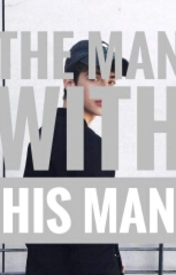 The Man With His Man (M2M, BXB)