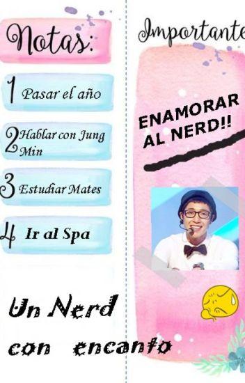 Un nerd con encanto [HyunSaeng] TERMINADO