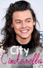 City Cinderella - Harry Styles |TERMINADA by lucillex1d