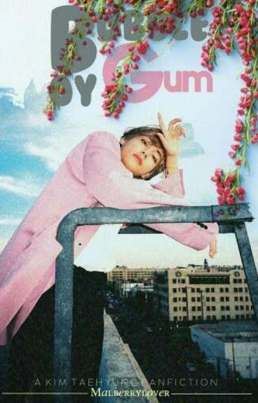 Bubble Gum Boy [BTS Taehyung Fic]