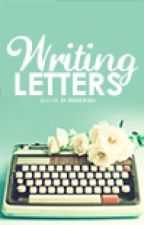 Writing Letters [completed // editing] by xnostalgia