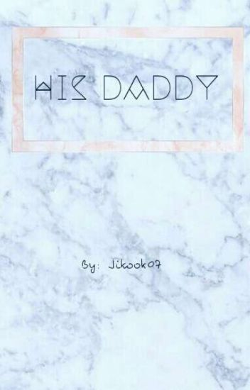 His Daddy // JiKook