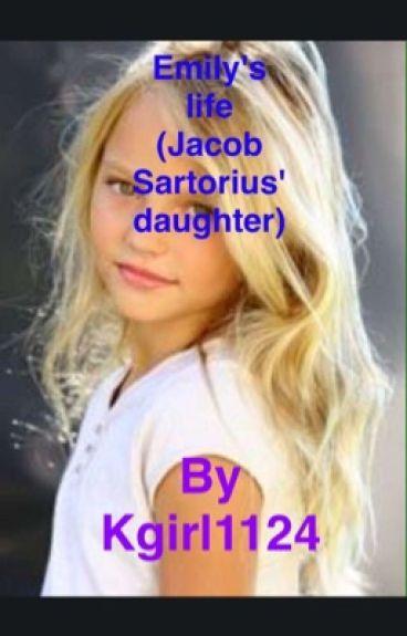 Emily's life (Jacob Sartorius' daughter)