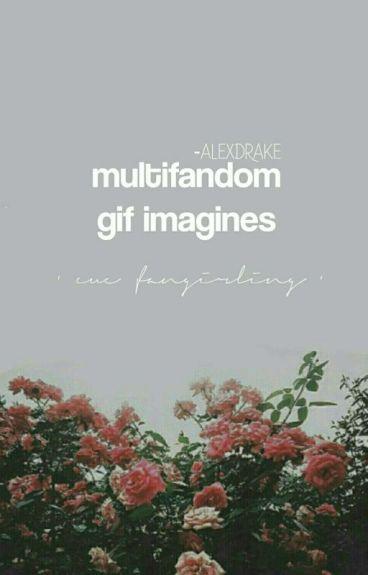 multifandom gif imagines