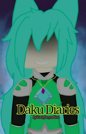 Daku Diaries  by Yuni_the_meifwa