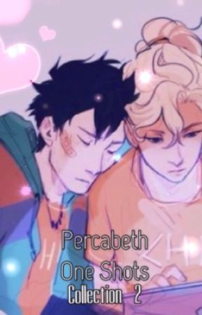 Percabeth One Shots (Collection 2) by CaptainMercy