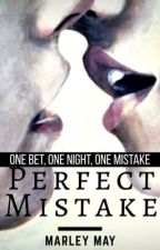 Perfect Mistake by Mxrleyy