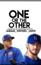 One Or The Other by unique_writers_unite