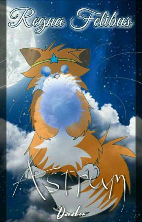 Regna Felibus // Book One: Astrum by Doroken
