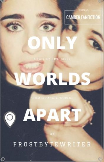 Only Worlds Apart