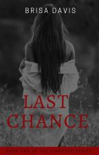 Last Chance (Book Two In The Kingston Series) by Brisa_Davis