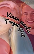 Viner meets Target Girl ( Ben Phillips Fanfic) by HarrybottomsLarry