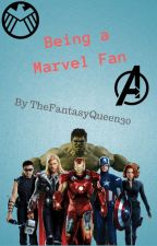 Being a Marvel Fangirl by agentfangirl4