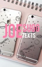 Texting Joe Sugg by suggsoverdrugs