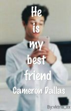 He is my best friend! | Cameron Dallas [BEFEJEZETT] by vktria_xx
