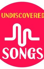 Undiscovered songs by fumpdawg