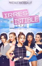 Irresistible (Fifth Harmony) by MariaAlejandraGalle1