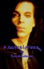 #JUSTICE4PRINCE by KaleahColeman