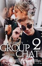 Celebrity Group Chat 2 by champagnebizzle