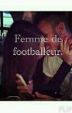 Femme de footballeur. by labouffe
