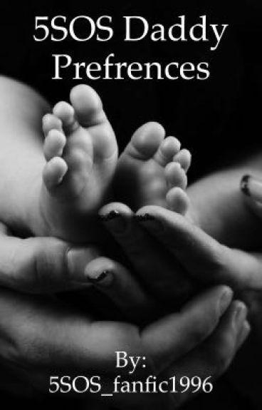 5SOS Daddy preferences -Tumblr {#Wattys2016}