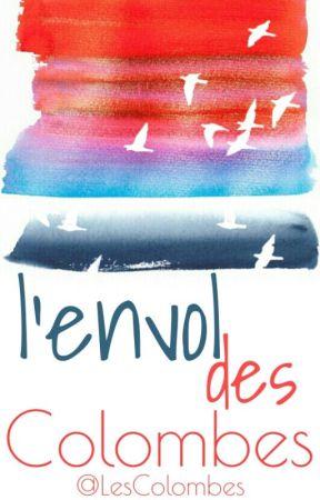 Lenvol Des Colombes 6 Poème Original Amitié Wattpad