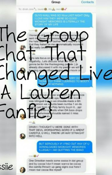 The Group Chat That Changed Lives {A Lauren Fanfic}
