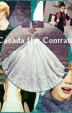 Casada Por contrato by love_jren2