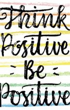 Be Positive! by julziejulie