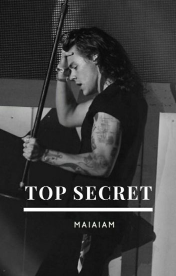 Top Secret || One Direction/ Harry Styles