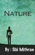 Nature by stupidwriter22