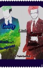 Guilty Little Secret  (Septiplier fanfiction)  by ToriplierSepticMarsh