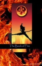 Elemantals: The Book of Fire by giftoidswritebooks