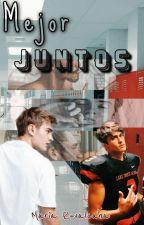 Mejor Juntos by Lugrv19