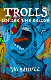 Trolls under the bridge by JaiBaidell