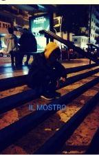 IL MOSTRO by M4TT01