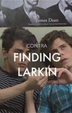 finding larkin  by thekingscliff