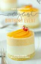 [AUGUST] Staff Birthday Event by flowdememoire