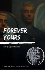 Forever Yours by deehoran94